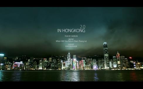 雨夜暴走香港快节奏短片《In Hong Kong 2.0》